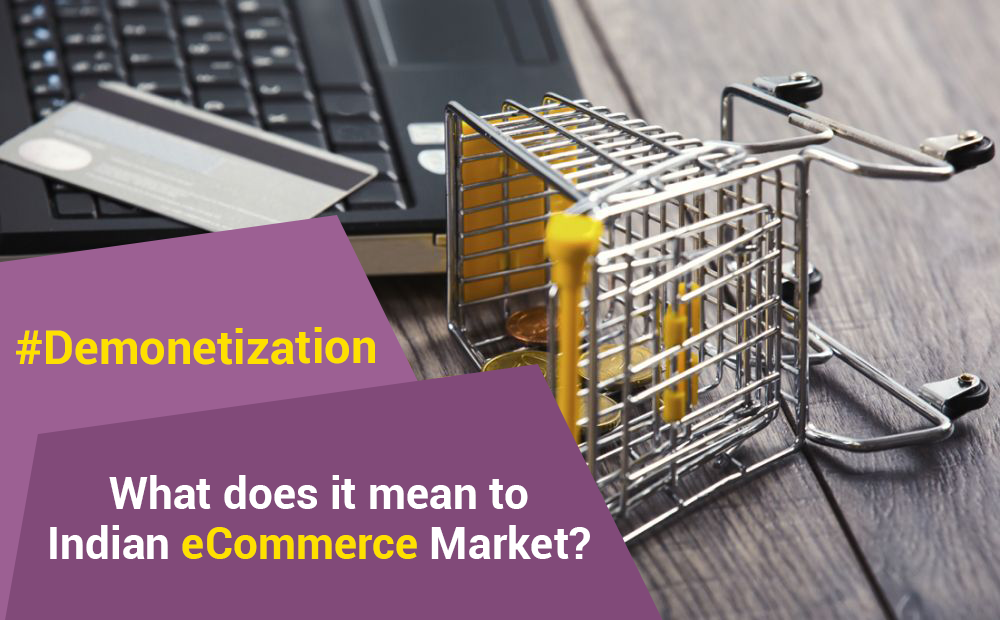 demonetization-means-to-ecommerce-market