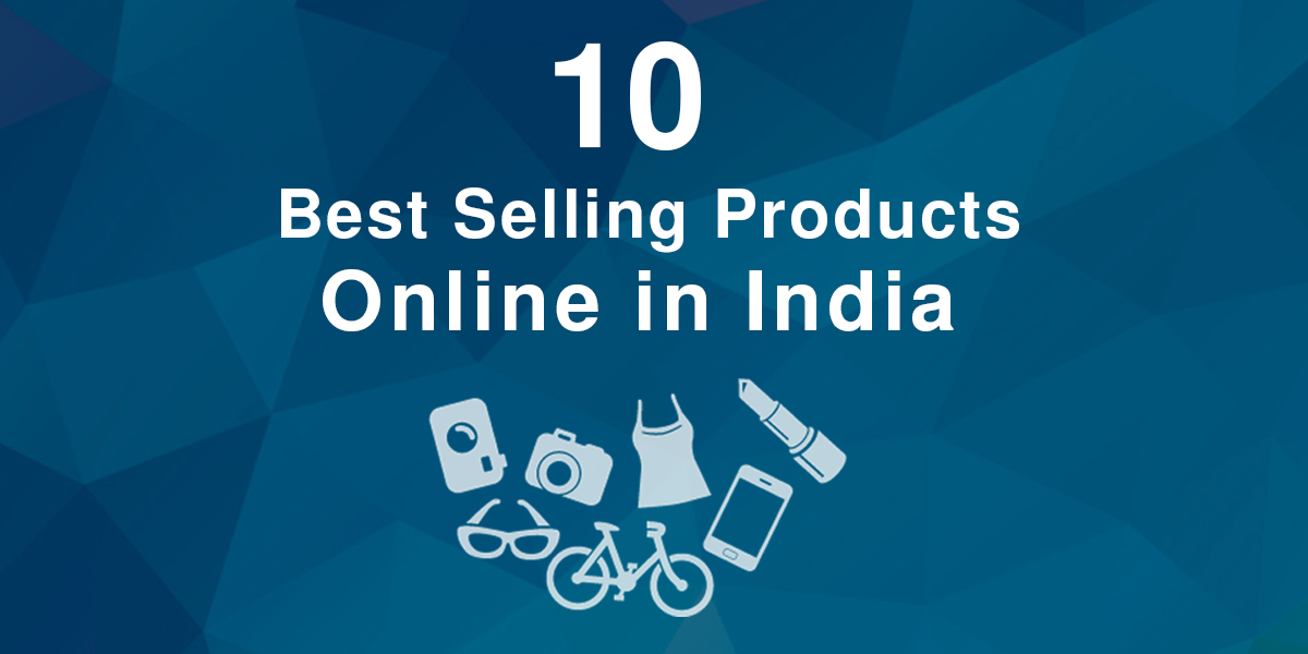 10 Best Selling Products Online in India of all Time