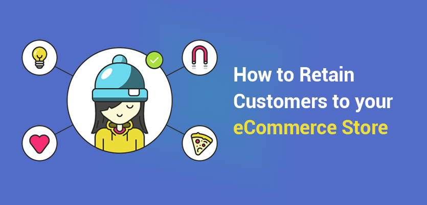 how-to-retain-ecommerce-customers