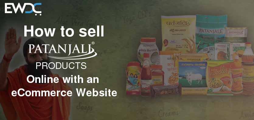 How to Start Patanjali Store and Sell Patanjali Products Online