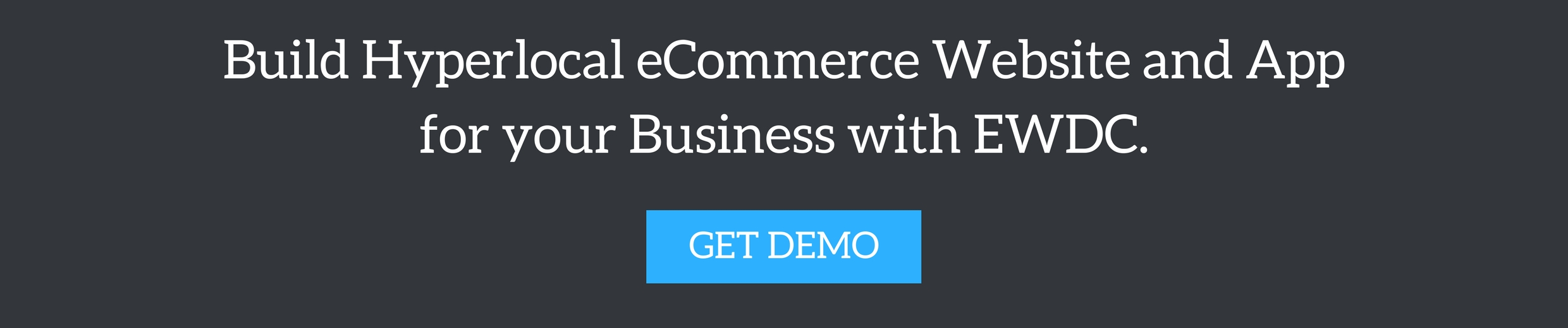Build Hyperlocal eCommerce Website and App