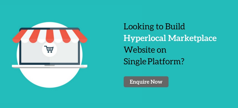 Looking to Build Hyperlocal Marketplace Website on Single Platform