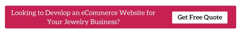 Looking to develop an eCommerce Website for Your Jewelry Business